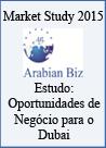 Estudo Internacionalização - Oportunidades de Negócio para o Dubai
