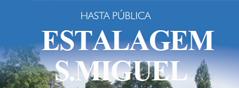 Hasta Pública da Estalagem S. Miguel